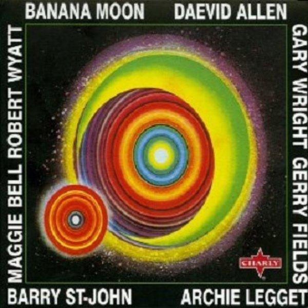 Daevid Allen Banana Moon