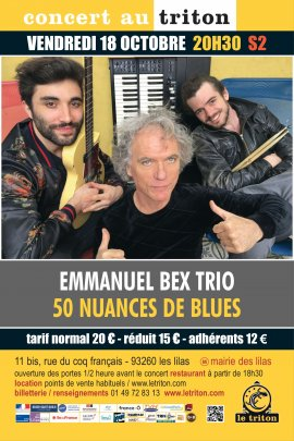 "EMMANUEL BEX TRIO ""50 NUANCES DE BLUES"""