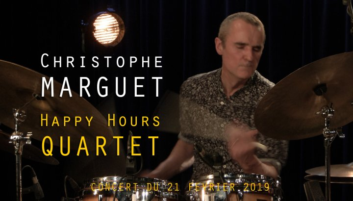 CHRISTOPHE MARGUET _ HAPPY HOURS QUARTET