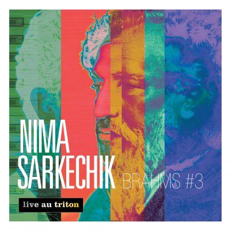 Nima Sarkechik - Brahms 3 (CD audio)