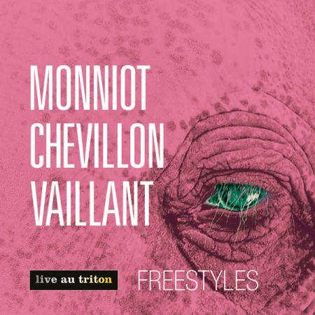 MONNIOT CHEVILLON VAILLANT - Freestyles (CD audio)