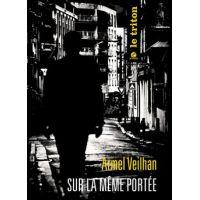 Armel Veilhan - Sur la même portée, journal d'une saison au Triton