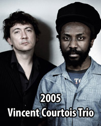 2005 Vincent Courtois Trio