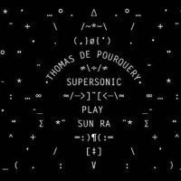 Supersonic play Sun Ra