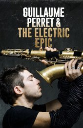 Guillaume Perret and the Electric Epic