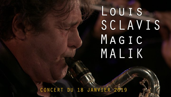 Louis Sclavis et Magic Malik