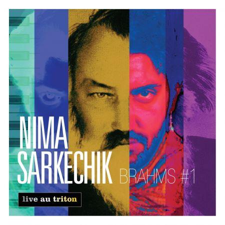 NIMA SARKECHIK - Brahms 1 (CD audio)