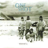 ONE SHOT - Vendredi 13 (Album mp3)