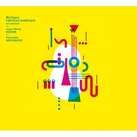 ARCHIMUSIC - MuTemps Fantaisie Numérique (CD audio)