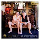 Théo Ceccaldi & Roberto Negro - Babies (CD audio)