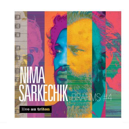 NIMA SARKECHIK - Brahms 4 (CD audio)