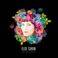 ELISE CARON - Orchestrales (CD audio)