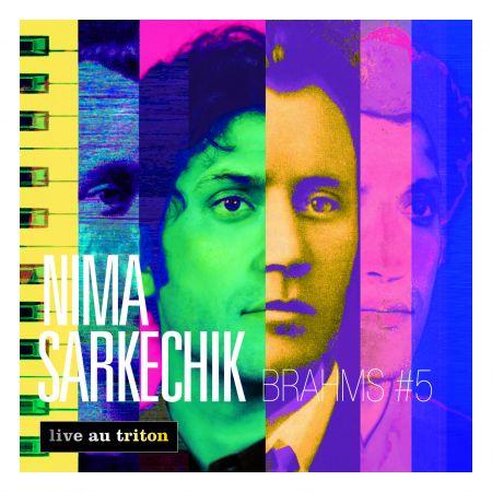 NIMA SARKECHIK - Brahms 5 (CD audio)