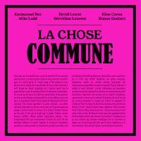 LA CHOSE COMMUNE (CD audio)