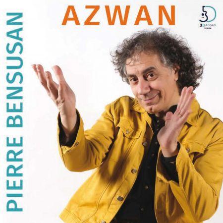 PIERRE BENSUSAN - Azwan