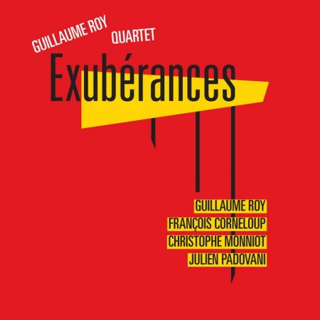 GUILLAUME ROY QUARTET - Exubérances (album mp3)