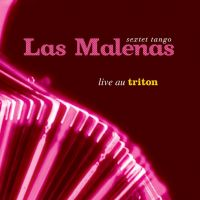 LAS MALENAS - Live au Triton (CD audio)