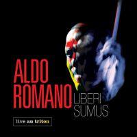 ALDO ROMANO - Liberi Summus (CD audio)